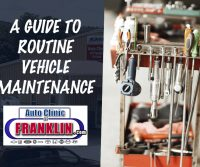 Routine Vehicle Maintenance Guide